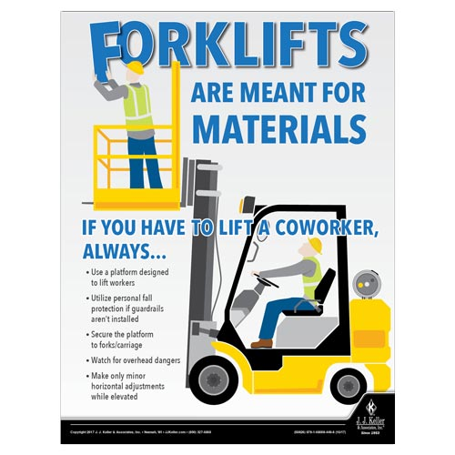 Forklifts Are Made For Materials - Workplace Safety Advisor Poster (012249)