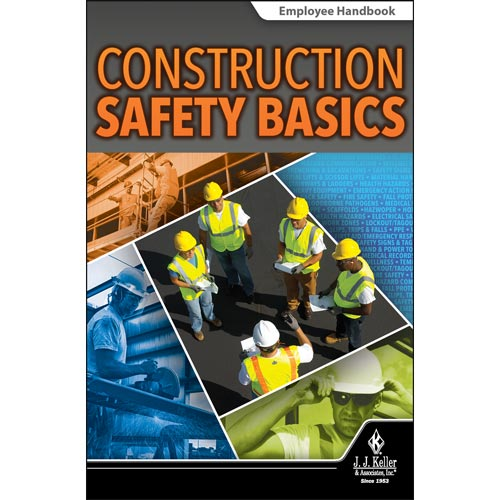 Construction Safety Basics - Employee Handbook (012798)