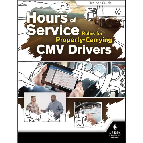 Hours of Service Rules for Property-Carrying CMV Drivers - Trainer Guide (013005)