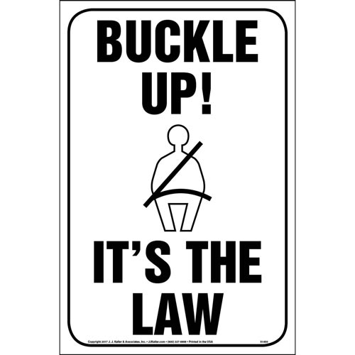 Buckle Up! It's The Law Sign - Reflective Aluminum (013045)
