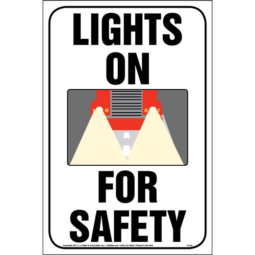Lights On For Safety Sign - Reflective Aluminum (013047)