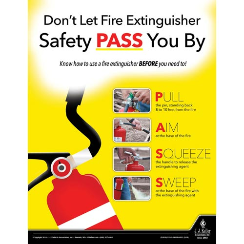 Don't Let Fire Extinguisher Safety Pass You By - Workplace Safety Training Poster (013941)