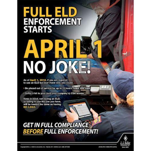 Full ELD Endorsement Starts April 1 - Motor Carrier Safety Poster (013097)