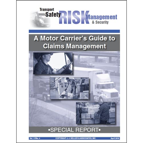 Special Report - A Motor Carrier's Guide to Claims Management (014104)