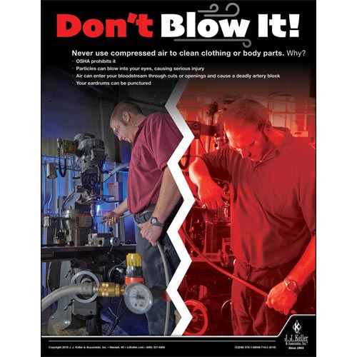 Don't Blow It Out - Workplace Safety Advisor Poster (013455)