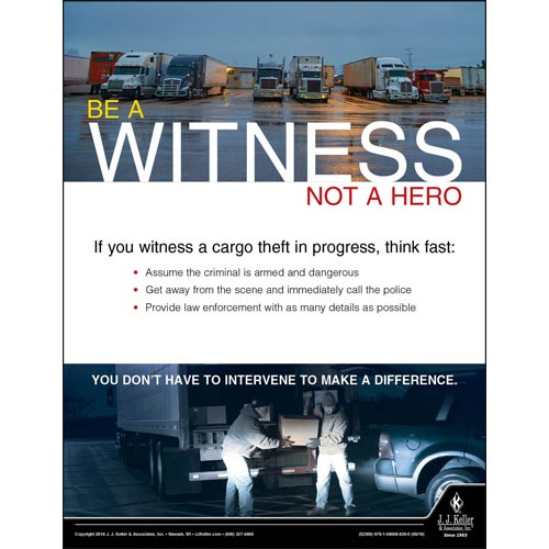 Be a Witness Not a Hero - Transport Safety Risk Poster (013476)