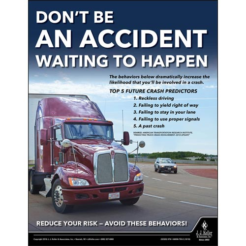 Don't Be An Accident Waiting To Happen - Motor Carrier Safety Poster (013484)
