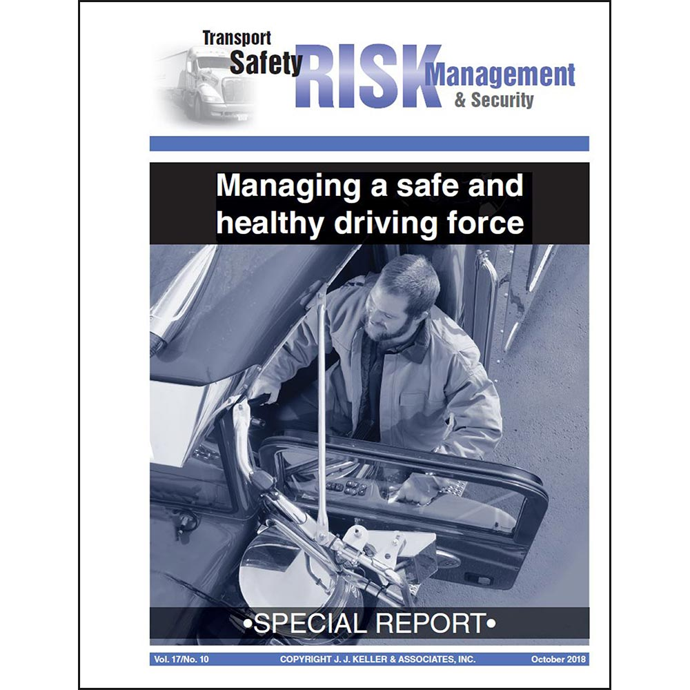 Special Report: Managing a Safe and Healthy Driving Force (013651)