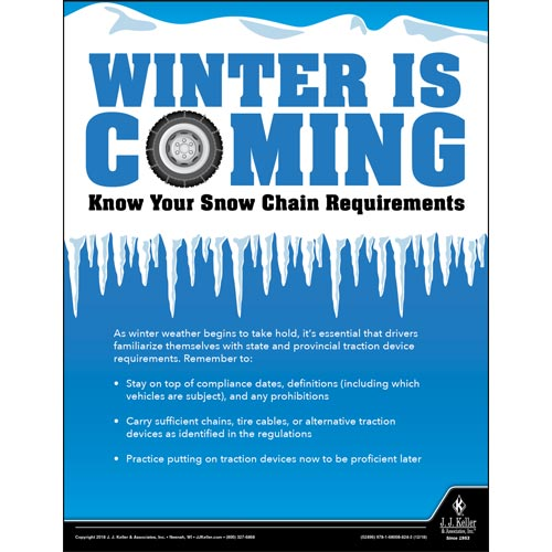 Winter Is Coming, Know Your Snow Chain Requirements - Transport Safety Risk Poster (013913)