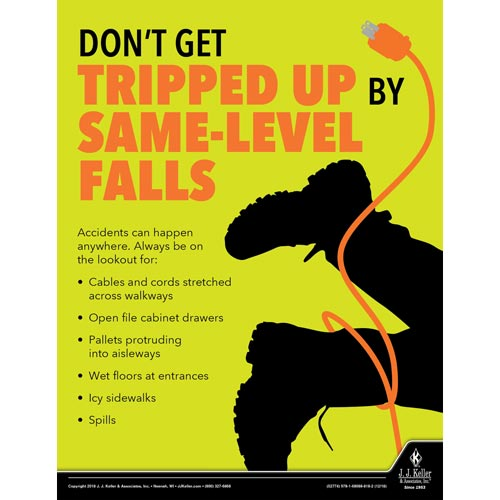 Don't Get Tripped Up By Same-Level Falls - Workplace Safety Advisor Poster (013909)