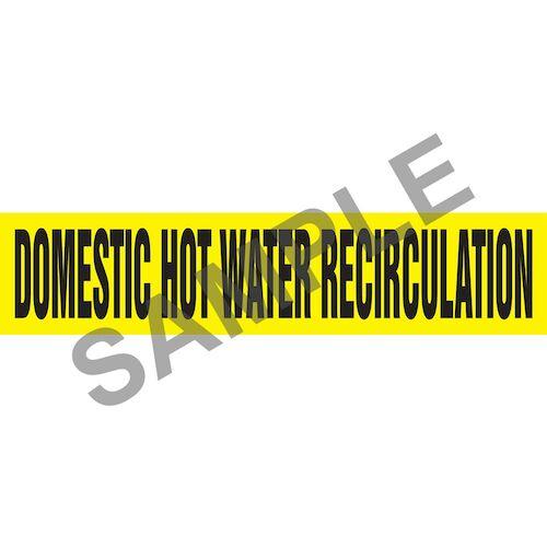 Domestic Hot Water Recirculation Pipe Marker - ASME/ANSI (013744)