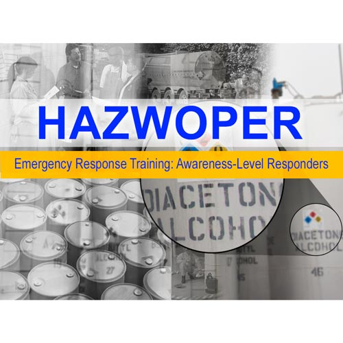 HAZWOPER: Emergency Response Initial Training: Awareness-Level Responders Curriculum - Online Course (013959)