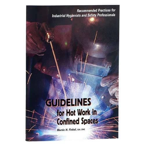 Guidelines For Hot Work In Confined Spaces (05627)