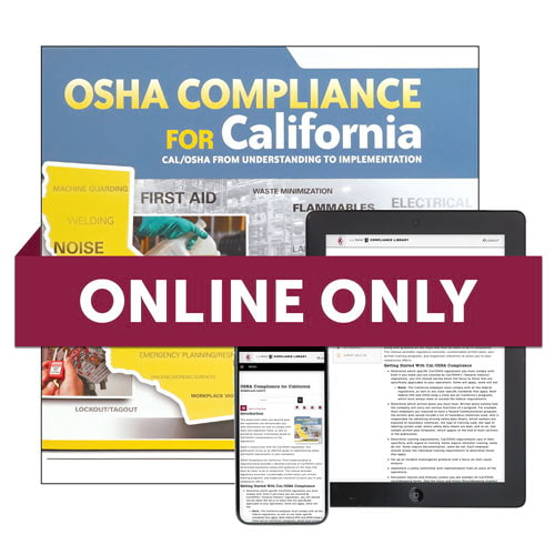 OSHA Compliance for California Online Edition (00109)