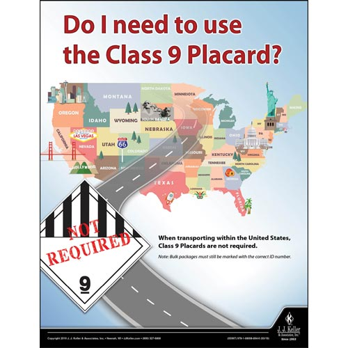 Do I Need To Use The Class 9 Placard - Hazmat Transportation Poster (014286)