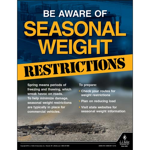 Be Aware Of Seasonal Weight Restrictions - Motor Carrier Safety Poster (014289)