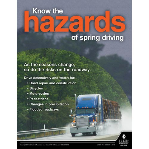 Know the Hazards of Spring Time Driving - Transport Safety Risk Poster (014291)