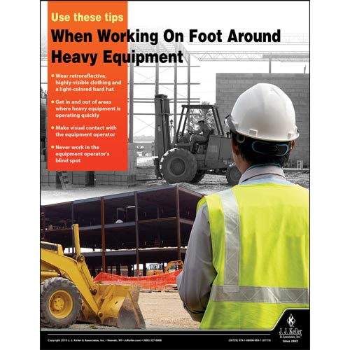When Working On Foot Around Heavy Equipment - Construction Safety Poster (014655)