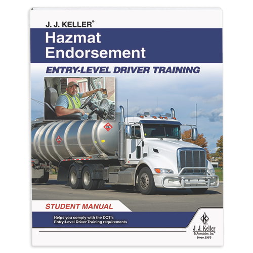 Hazmat Endorsement: Entry-Level Driver Training - Student Manual (014676)