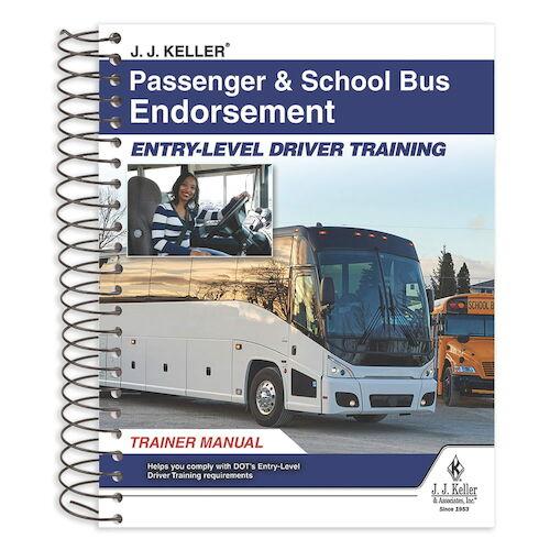 Passenger & School Bus Endorsement: Entry-Level Driver Training - Trainer Manual (014677)