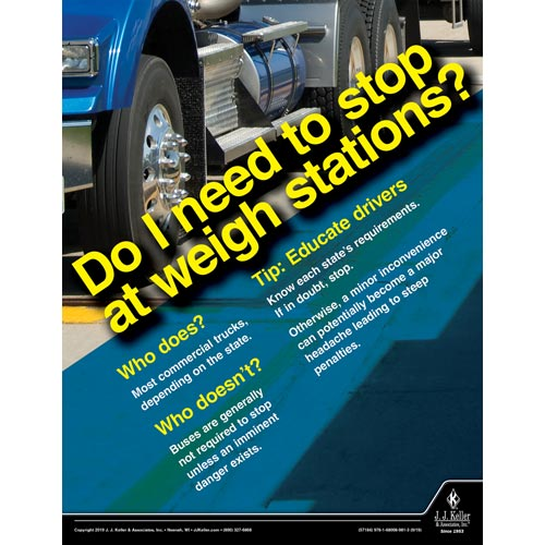 Do I Need To Stop At Weigh Stations - Motor Carrier Safety Poster (015622)