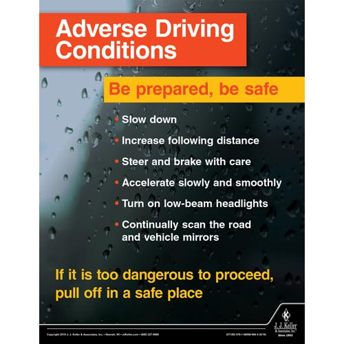 Adverse Driving Conditions - Be Prepared, Be Save - Transportation Safety Poster (015629)