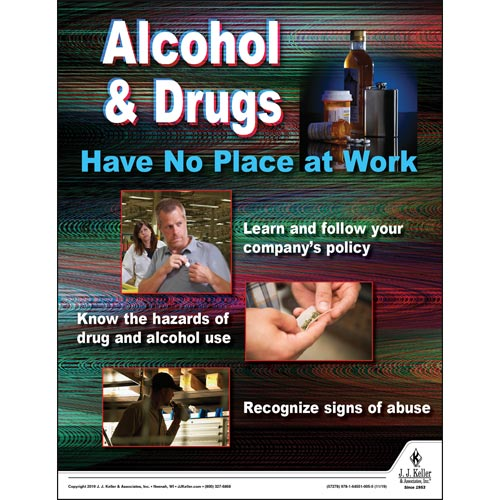 Alcohol & Drugs Have No Place At Work - Workplace Safety Training Poster (015650)