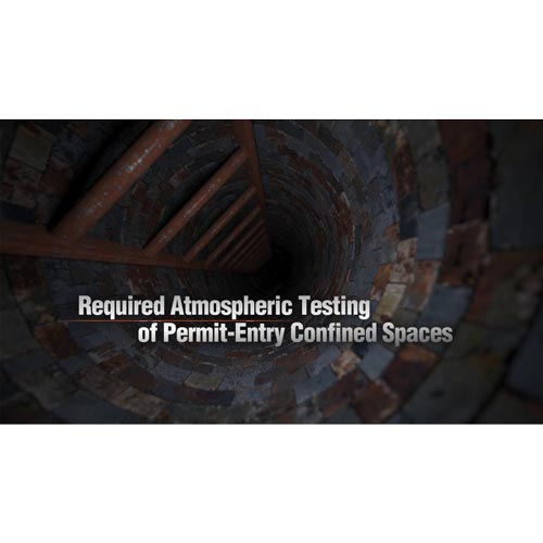 Confined Spaces: Atmospheric Testing Procedures