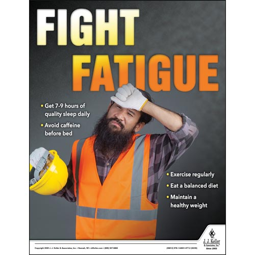 Fight Fatigue - Construction Safety Poster (015686)