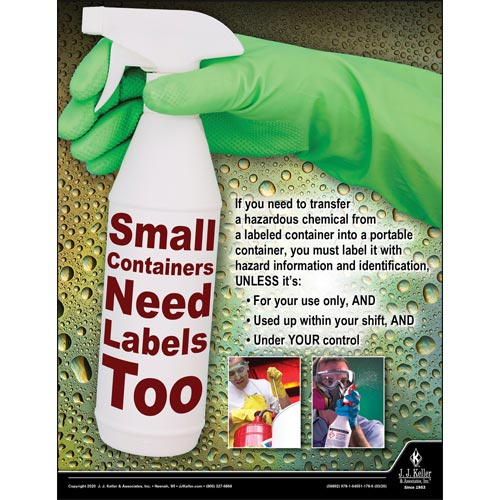 Small Containers Need Labels Too - Workplace Safety Training Poster (015697)