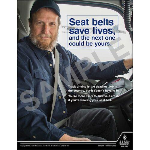 Seat Belts Save Lives - Motor Carrier Safety Poster (015698)