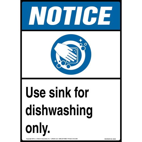 Notice: Dishwashing Sink Only Poster - ANSI (015739)
