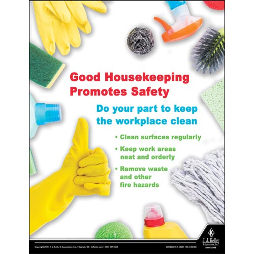 Good Housekeeping Promotes Safety - Workplace Safety Training Poster (016077)