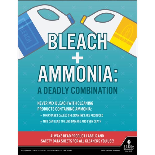 Bleach and Ammonia A Deadly Combination - Workplace Safety Training Poster (016083)