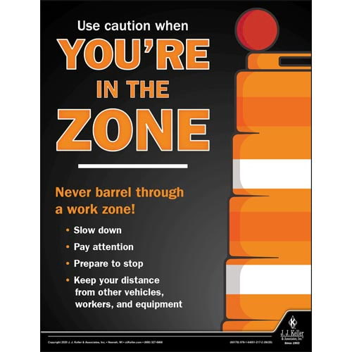 Use Caution When You're in the Zone - Motor Carrier Safety Poster (016084)