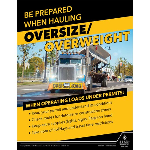 Be Prepared When Hauling Oversize/Overweight - Motor Carrier Safety Poster (016090)