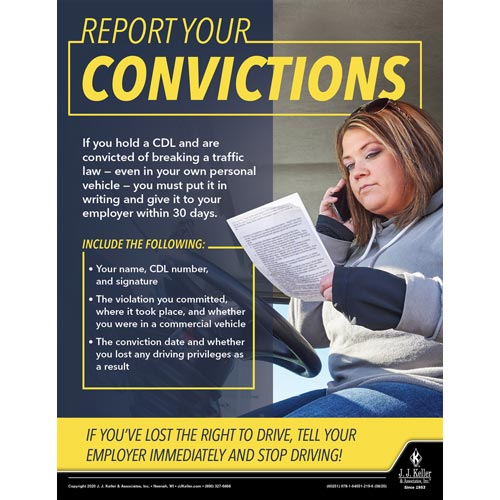 Report Your Convictions - Motor Carrier Safety Poster (017006)