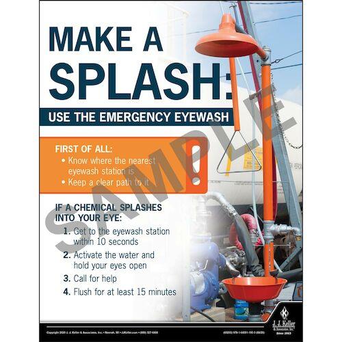 Make A Splash Use The Emergency Eyewash - Workplace Safety Training Poster (017010)