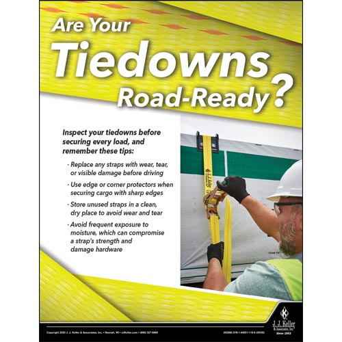 Are Your Tiedowns Road-Ready - Driver Awareness Safety Poster (017011)