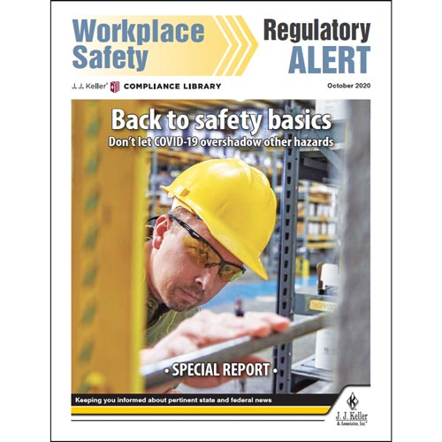 Special Report - Back to Safety Basics: Don't Let COVID-19 Overshadow Other Hazards (016037)