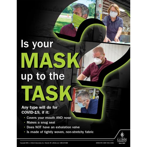 Is Your Mask Up To The Task - Workplace Safety Training Poster (017027)