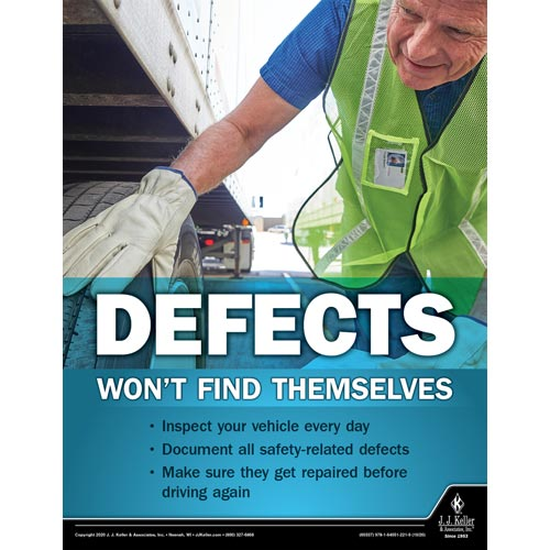 Defects Won't Find Themselves - Motor Carrier Safety Poster (017028)