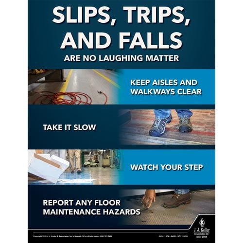 Slips, Trips, and Falls Are No Laughing Matter - Workplace Safety Training Poster (017032)