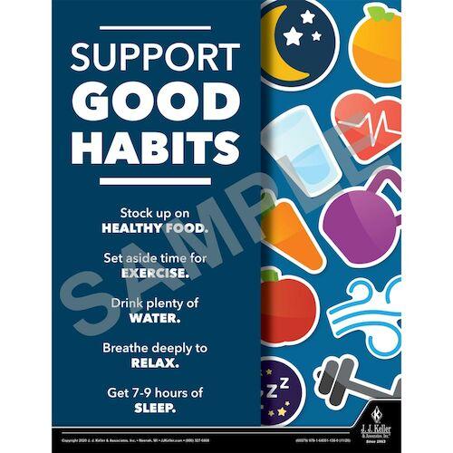 Support Good Habits - Health & Wellness Awareness Poster (017039)