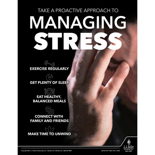 Take A Proactive Approach To Managing Stress - Workplace Safety Training Poster (017053)