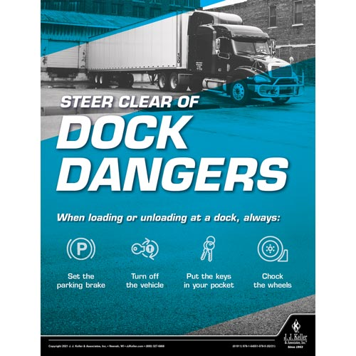 Steer Clear of Dock Dangers - Driver Awareness Safety Poster (017622)