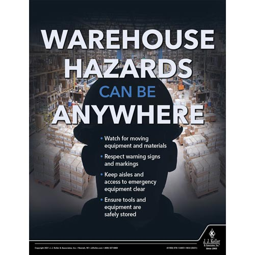 Warehouse Hazards Can Be Anywhere - Workplace Safety Training Poster (017719)