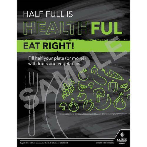 Half Full is Healthful Eat Right - Health & Wellness Awareness Poster (017684)