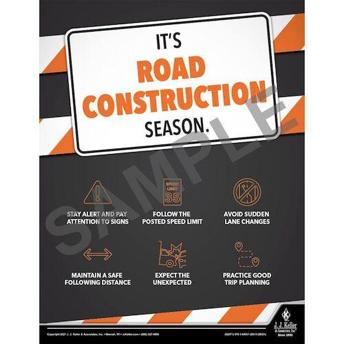 It's Road Construction Season - Transportation Safety Poster (017698)