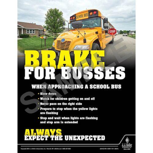 Brake For Busses - Driver Awareness Safety Poster (017628)